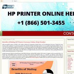 HP Printer Customer Service Number: Benefits of Dialing HP Printer Customer Online Help Number