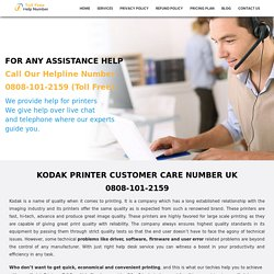 Kodak Printer UK 0808-101-2159 Kodak Customer Service Number UK