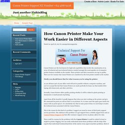 How Canon Printer Make Your Work Easier in Different Aspects
