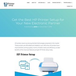 Get the Best HP Printer Setup for Your New Electronic Partner