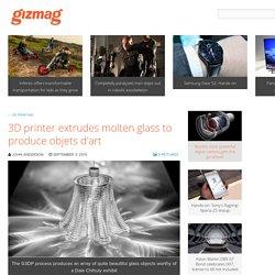3D printer extrudes molten glass to produce objets d'art