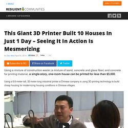 This Giant 3D Printer Built 10 Houses In Just 1 Day – Seeing It In Action Is Mesmerizing