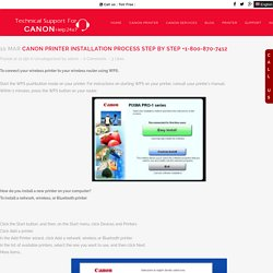 Canon Printer installation process step by step +1-800-723-4210 -