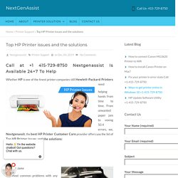 Top HP Printer issues and the solutions call 415-729-8750