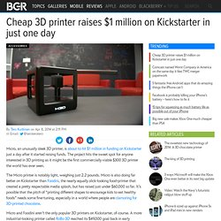 Micro 3D printer Kickstarter funding: $1 million in just one day