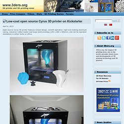 Low-cost open source Cyrus 3D printer on Kickstarter