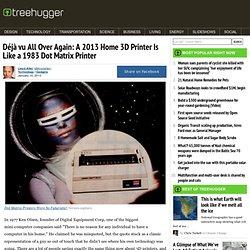Déjà vu All Over Again: A 2013 Home 3D Printer Is Like a 1983 Dot Matrix Printer