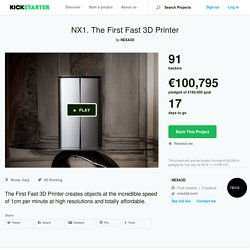 NX1. The First Fast 3D Printer by NEXA3D —Kickstarter