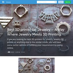 Best 3D printer for Jewelry – A Way Where Jewelry Meets 3D Printing (with image) · Novabeans_
