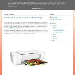How to contact HP Printer Service center instantly?