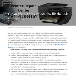 How to clean Xerox Printers to avoid ink smudging?