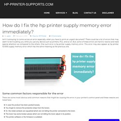 How do I fix the hp printer supply memory error immediately?