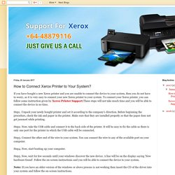 +64-48879116: How to Connect Xerox Printer to Your System?