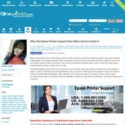 Why Pick Epson Printer Support Over Other Service Centers?