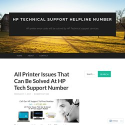 All Printer Issues That Can Be Solved At HP Tech Support Number