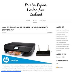 How to Share an HP Printer in Windows with Easy Steps? - Printer Repair Centre New Zealand