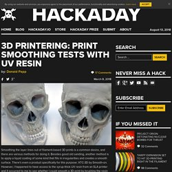 3D Printering: Print Smoothing Tests with UV Resin