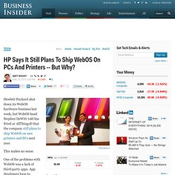 HP Says It Still Plans To Ship WebOS On PCs And Printers -- But Why?