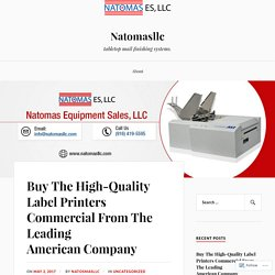 Buy The High-Quality Label Printers Commercial From The Leading American Company