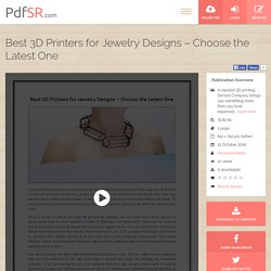 Best 3D Printers for Jewelry Designs – Choose the Latest One