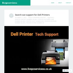 Search out support for Dell Printers – livepcservicess