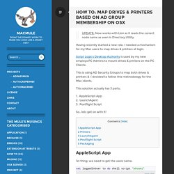 How To: Map Drives & Printers Based On AD Group Membership On OSX