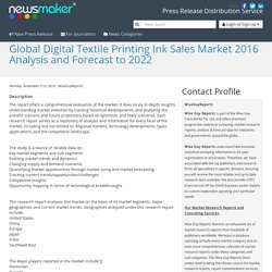 Global Digital Textile Printing Ink Sales Market 2016 Analysis and Forecast to 2022