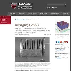 Printing tiny batteries
