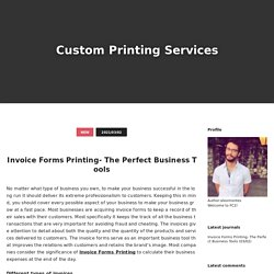 Invoice Forms Printing- The Perfect Business Tools