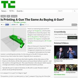 Is Printing A Gun The Same As Buying A Gun? | TechCrunch (Build 20110920042010)