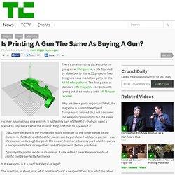 Is Printing A Gun The Same As Buying A Gun? | TechCrunch (Build 20110920042010)