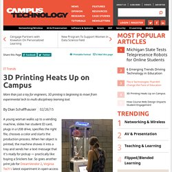 3D Printing Heats Up on Campus
