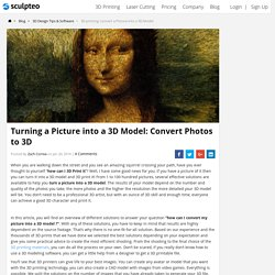 Turning a Picture into a 3D Model: Convert Photos to 3D