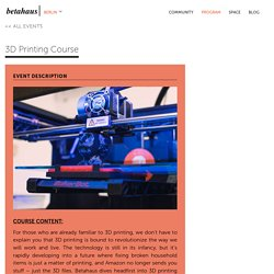 3D Printing Course - betahaus