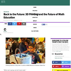 Back to the Future: 3D Printing and the Future of Math Education