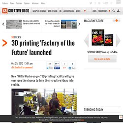 3D printing 'Factory of the Future' opens in NYC