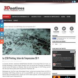 Le 2.5D Printing, futur de l'impression 3D ?