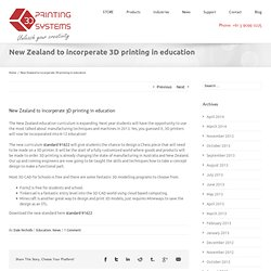 New Zealand to incorperate 3D printing in education