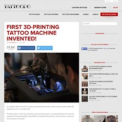 First 3D-Printing Tattoo Machine Invented!