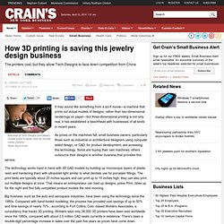 How 3D printing is saving this jewelry design business