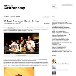 3D Food Printing at Madrid Fusion | Robots In Gastronomy | Robots In Gastronomy