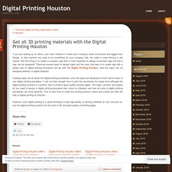 Get all 3D printing materials with the Digital Printing Houston