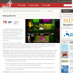 Making Math 3D - Getting Smart by Megan Mead - 3D printing, edchat, EdTech, mathchat, Mathematics