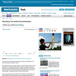 3D printing: The world's first printed plane - tech - 27 July 2011
