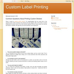 Common Questions About Printing Custom Stickers