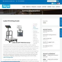 Label Printing Scale - Sansui Electronics
