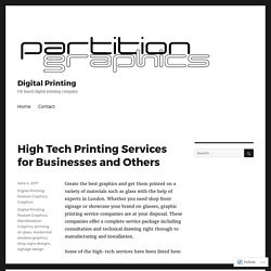 High Tech Printing Services for Businesses and Others – Digital Printing