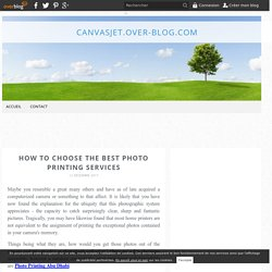 How to Choose the Best Photo Printing Services