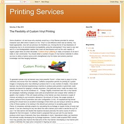 Printing Services: The Flexibility of Custom Vinyl Printing