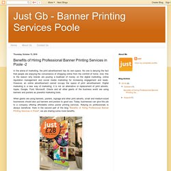Just Gb - Banner Printing Services Poole: Benefits of Hiring Professional Banner Printing Services in Poole -2